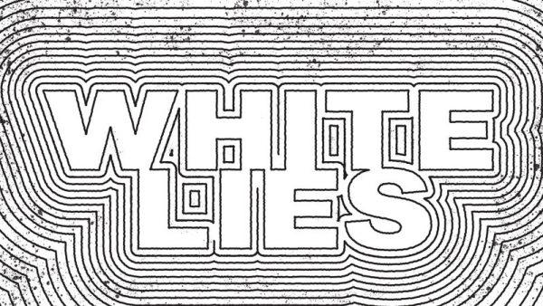 White Lies Podcast
